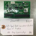 2306988 Whirlpool Refrigerator Control Board. 60 Day Warranty