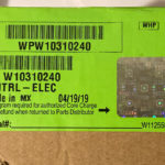W10310240 Whirlpool Refrigerator Main Control Board WPW10310240 2-3 Day Delivery