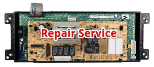 316462801 Frigidaire Oven Control Board Repair Service