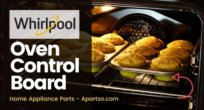 Whirllpool Oven Control Board - Home Appliance Parts