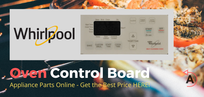Whirlpool Oven Control Board - Appliance Parts Online