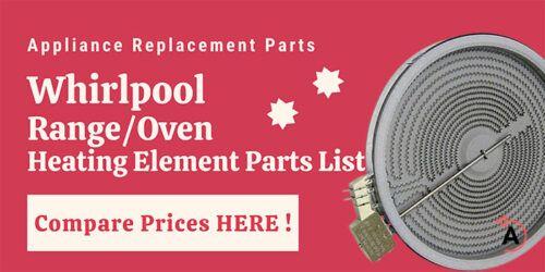 Whirlpool Rang Oven Heating Element Parts List - KECC562GWH2 GGE390LXQ02 TIBQ21105001
