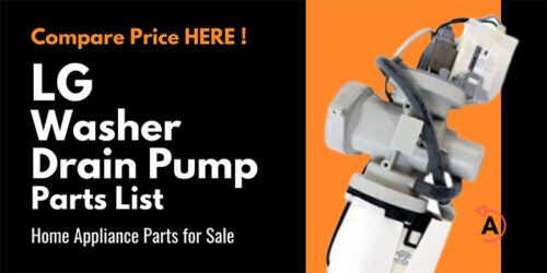 LG Washer Drain Pump Parts List for LDS5811BB-02 WM2901HVA WM2801HRA WM3470HWA/00 WM4270HWA